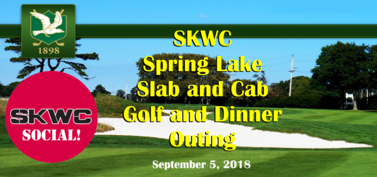 SKWC Spring Lake – Steak and Cabernet Golf Outing – September 5